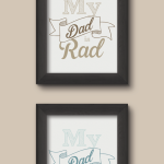 Rad Father's Day Prints
