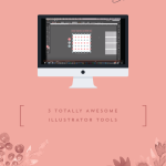 Three Totally Awesome Illustrator Tools