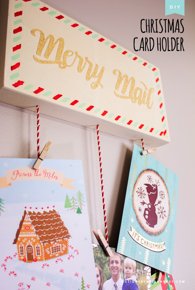 DIY Christmas Card Holder | Designs By Miss Mandee