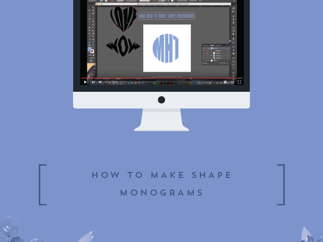 How to Make Shape Monograms