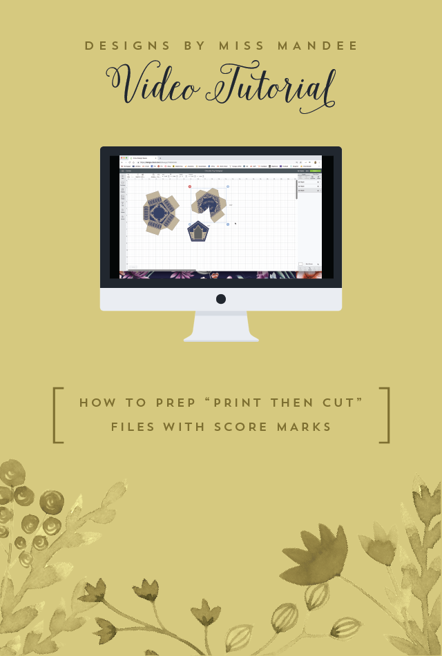 """How to Prep """"Print then Cut"""" Files with Score Marks"""