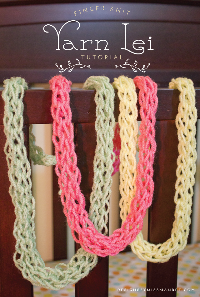 Finger Knit Yarn Lei Tutorial