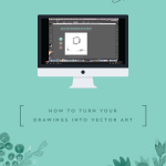 How to Turn Your Drawings into Vector Art