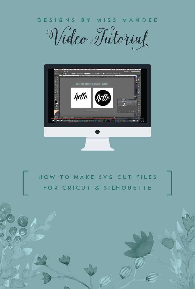 How to Make SVG Cut Files for Cricut
