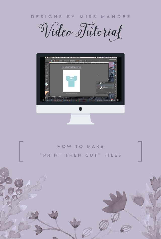 """How to Make """"Print Then Cut"""" Files"""