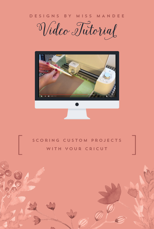 Scoring Custom Projects with Your Cricut