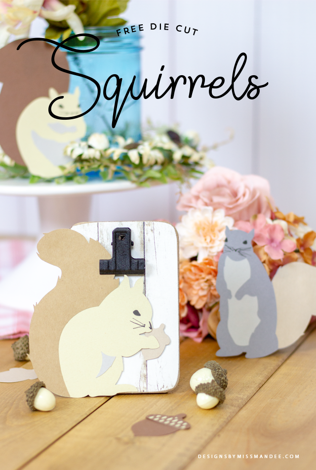 Die Cut Squirrels