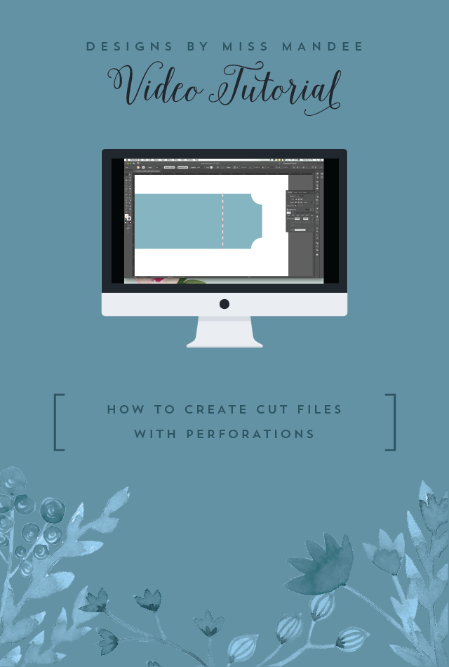 How to Create Cut Files with Perforations