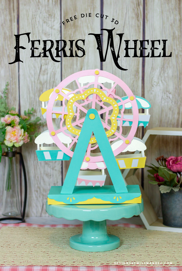 Die Cut 3D Ferris Wheel