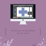The Basics of Designing 3D Cut Files