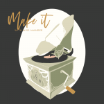 Make It With Miss Mandee - Gramophone