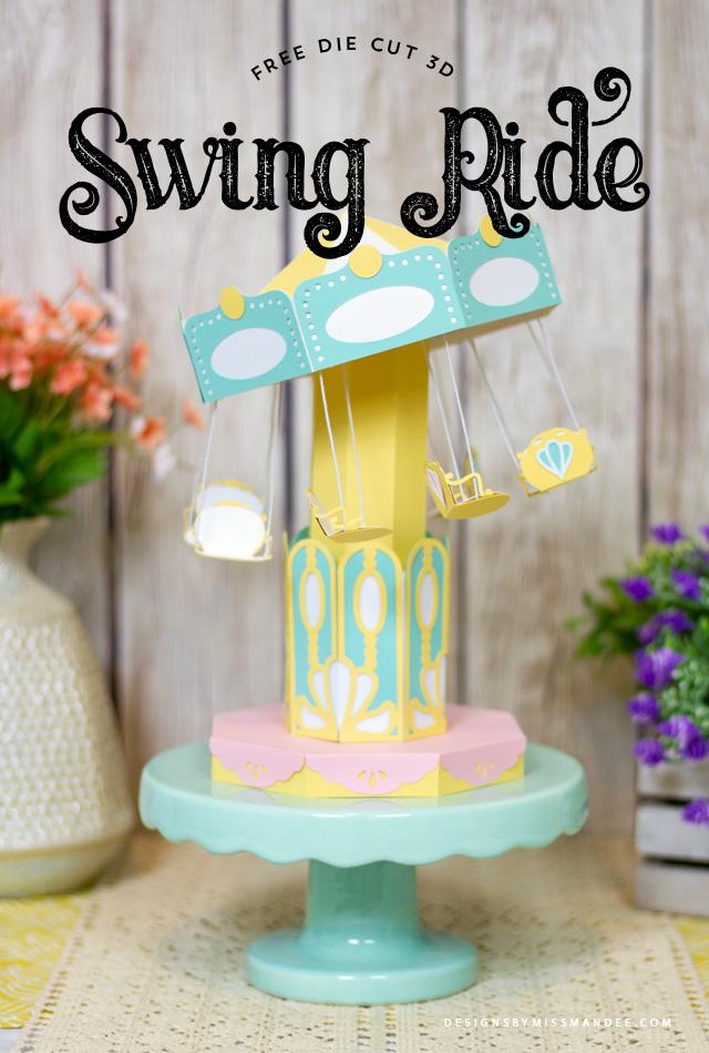 Die Cut 3D Swing Ride